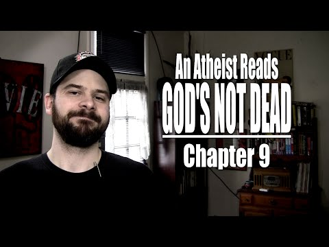 Chapter 9 - An Atheist Reads God's Not Dead