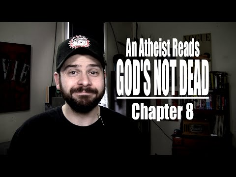 Chapter 8 - An Atheist Reads God's Not Dead