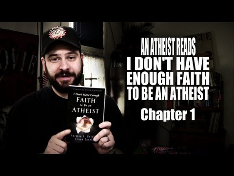 An Atheist Reads I Don't Have Enough Faith to Be an Atheist: Chapter 1