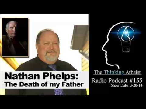 Nathan Phelps: The Death of My Father