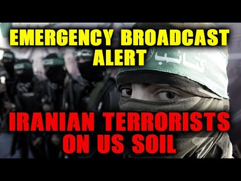 EMERGENCY BROADCAST: Iranian Terrorists On US Soil