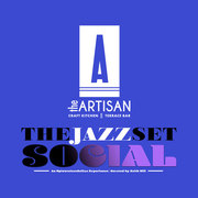 JazzSet Social at the Artisan (Saturday, Jan. 18)