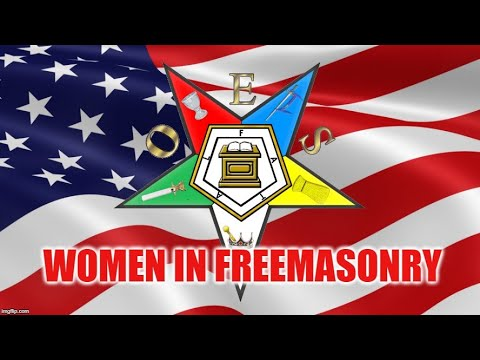 Women In Freemasonry - Order Of The Eastern Star Examined