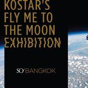 """นิทรรศการ """"Fly Me to The Moon"""""""