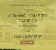 """""""Coming Home"""" Event - Hosted by Pacifica Graduate Institute Alumni Association"""