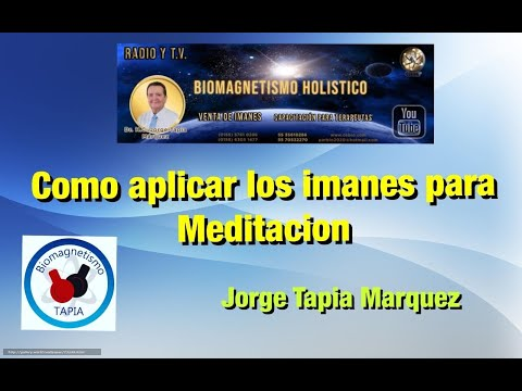 Como utilizar los imanes para Meditación 2020 ok