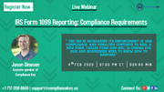 IRS Form 1099 Reporting: Compliance Requirements
