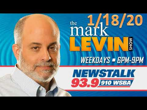 Mark Levin 1/18/20 | Mark Levin Show January 18, 2020 | Mark Levin Audio Rewind 1/18/20