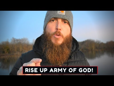 God is raising up an army! Rise up!