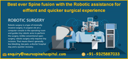 Best ever Spine fusion with the Robotic assistance for eiffient and quicker surgical experience