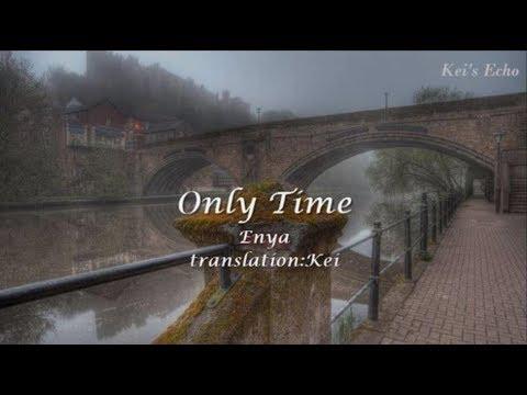 Only Time【訳詞付】- Enya