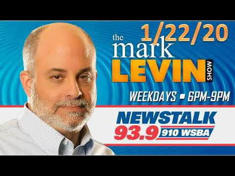 Mark Levin 1/22/20 | Mark Levin Show January 22, 2020 | Mark Levin Audio Rewind 1/22/20