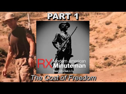 RX Minuteman Part-1: The Cost of Freedom ~ Rex Reviews
