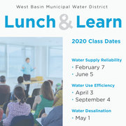 West Basin Lunch and Learn Class - Water Use Efficiency