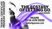 The Ecstasy of Letting Go - Miami