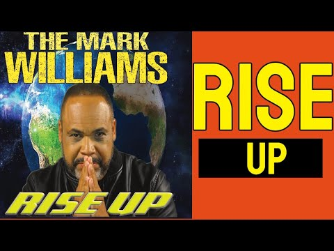 THE MARK WILLIAMS -  RISE UP