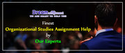 Finest Organizational Studies Assignment Help by Our Experts