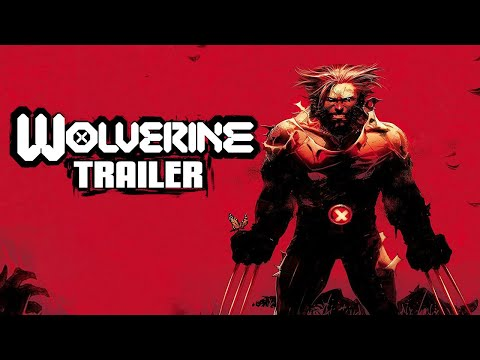 WOLVERINE #1 Trailer | Marvel Comics