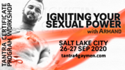 Igniting Your Sexual Power - Salt City Lake