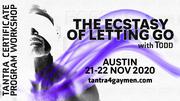 The Ecstasy of Letting Go - Austin