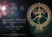 """Ayurveda and The Mind"" Asana Lab and Meditation workshop"
