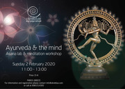 """Ayurveda and The Mind"" Asana Lab and Meditation workshop"