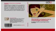 Sexuando la historia de la arqueologia mexicana