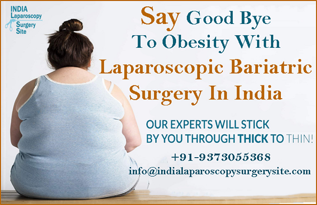 Say Goodbye To Excess Weight With Laparoscopic Bariatric Surgery in India