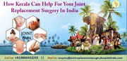 Goa and Kerala for joint replacement
