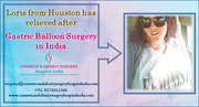 Loris from Houston has relieved after 'Gastric Balloon Surgery in India'