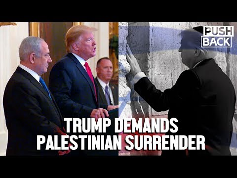 Trump's Fake 'Peace Plan' is Permanent Apartheid for Palestine