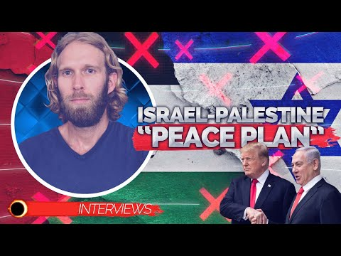 The Truth About Trump & Netanyahu's 'Peace Plan' SCAM