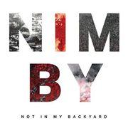 """นิทรรศการ """"NIMBY: Not In My Backyard"""""""