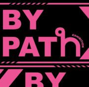 """นิทรรศการ """"มรรคา"""" (By PATH)"""