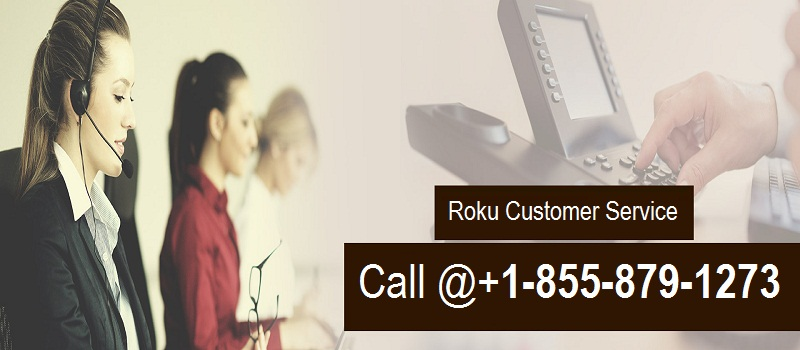 Roku helpline number +1-855-879-1273 USA