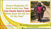 Souson Moghadam of Saudi Arabia Now Has the Energy Back After Low Cost Gastric Band in India