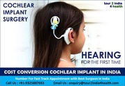 Conversion for Cochlear Implant Surgery in India