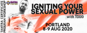 Igniting Your Sexual Power - Portland