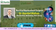 Dr. Kaushal Malhan - A pioneer of different joint replacement surgical procedure for a better outcome