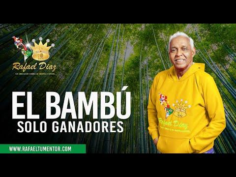EL BAMBÚ - RAFAEL DIAZ EMBAJADOR CORONA DXN