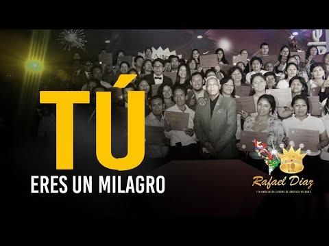 Tú eres el milagro - Rafael Diaz Embajador Corona DXN