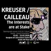 """นิทรรศการ """"KREUSER / CAILLEAU"""""""