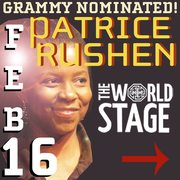 PATRICE RUSHEN @ The 'newly renovated' World STAGE Su., Feb. 16th 9 & 10:30PM