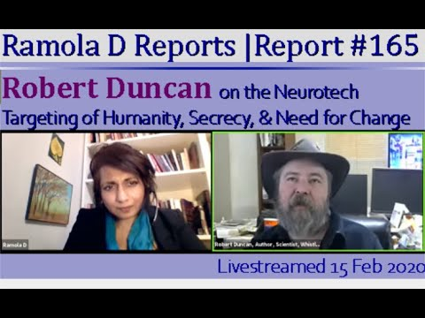 Report #165: Robert Duncan on the Neurotech Targeting of Humanity, Secrecy, & the Need for Change