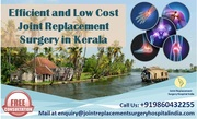 Low Cost and Efficient Joint Replacement Surgery in Kerala