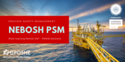 Nebosh Process Safety Management - POSHE 1227