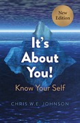 It's About You! New Edition: Know Your Self