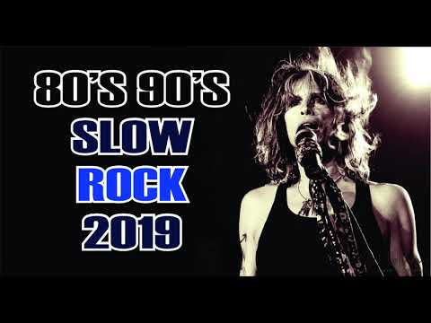 Scorpions, Bon Jovi, The Eagles, Aerosmith, U2, Led Zeppelin - 90's 80's SLOW ROCK 2019
