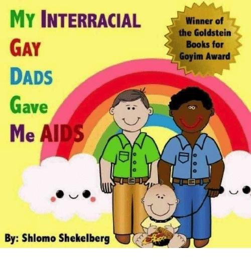 My InterRacial Gay Dad's Gave Me Aids