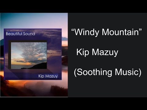 Windy Mountain - Kip Mazuy